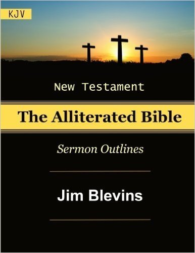 Alliterated Sermon Outlines